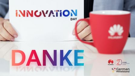 Mittelstand im Fokus: HUAWEI INNOVATION DAY aus Deutschland. Powered by German Mittelstand e.V.